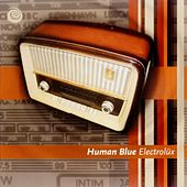 Play & Download Electrolüx by Human Blue | Napster