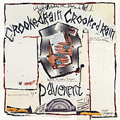 Play & Download Crooked Rain, Crooked Rain by Pavement | Napster