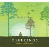 Offerings: Guitar Meditations by Clarelynn Rose