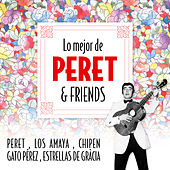 Play & Download Lo Mejor de Peret & Friends by Various Artists | Napster