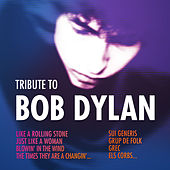 Play & Download Tribute To Bob Dylan by Various Artists | Napster