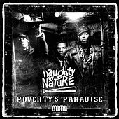Play & Download Poverty's Paradise by Naughty By Nature | Napster
