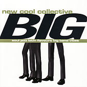 Big by New Cool Collective