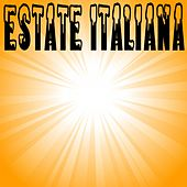 Play & Download Estate italiana by Various Artists | Napster