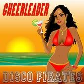 Cheerleader (Dominican Sunrise Remix) by Disco Pirates