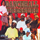 Play & Download Dancehall Pressure by Various Artists | Napster