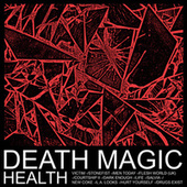 Play & Download Death Magic by HEALTH | Napster