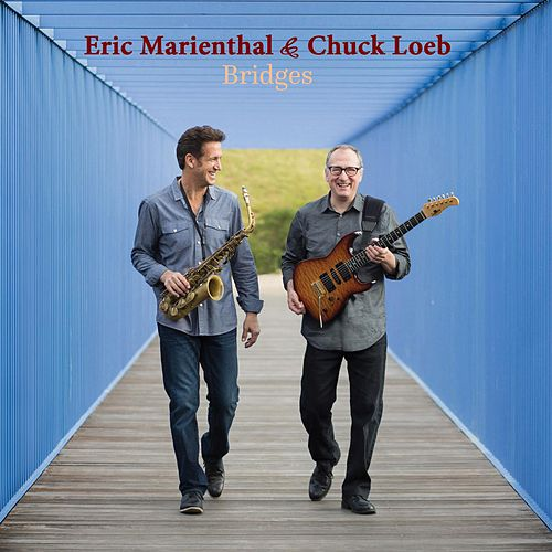 Play & Download Bridges by Eric Marienthal | Napster
