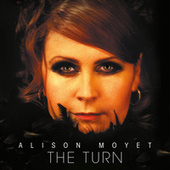 Play & Download The Turn (Re-issue) by Alison Moyet | Napster