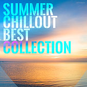 Play & Download Summer Chillout Best Collection by Various Artists | Napster