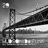 Play & Download Hudson / Da Funk by Various Artists | Napster