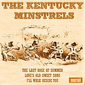 Play & Download The Kentucky Minstrels by The Kentucky Minstrels | Napster