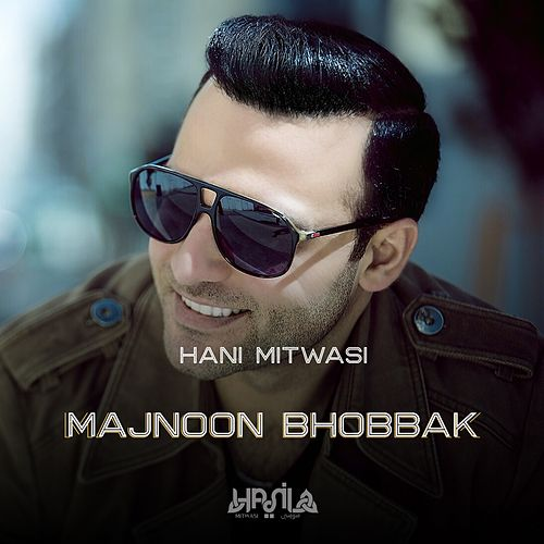 Play & Download Majnoon Bhobbak - Single by Hani Mitwasi | Napster