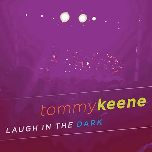 Play & Download Laugh In The Dark by Tommy Keene | Napster