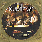 Play & Download The Family by Del McCoury | Napster