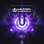 Ultra Music Festival 2013 by Various Artists