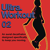 Ultra Workout 02 by Various Artists