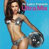Vic Latino Presents Ultra Mix by Various Artists