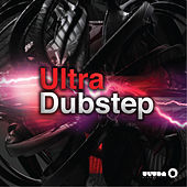Play & Download Ultra Dubstep by Various Artists | Napster