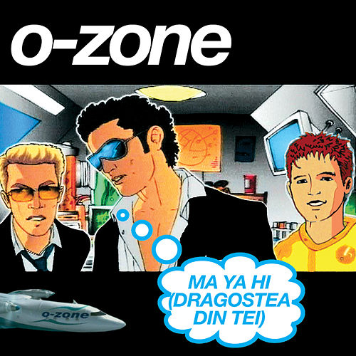 Play & Download Ma Ya Hi (Dragostea Din Tei) [English Mixes] by O-Zone | Napster