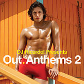DJ Ricardo! pres. Out Anthems 2 by Various Artists