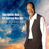 Play & Download Edwin Hawkins Music & Arts Conference Mass Choir (Live) by Edwin Hawkins | Napster