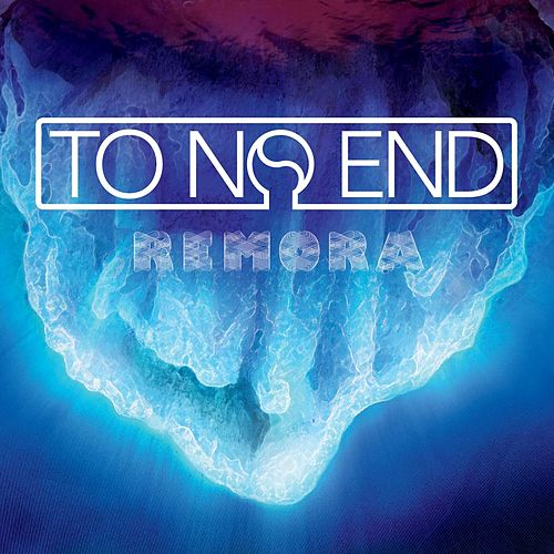 Play & Download Remora by To No End | Napster