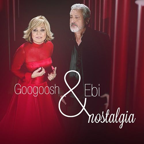 Play & Download Nostalgia by Googoosh | Napster