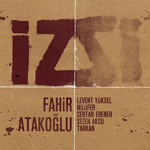 Play & Download Iz by Fahir Atakoglu | Napster