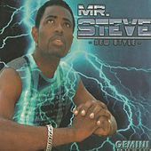 Play & Download New Stylee by Mr. Steve | Napster