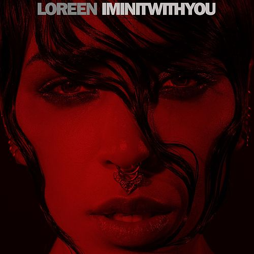 I'm In It With You by Loreen