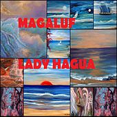 Play & Download Magaluf by Lady Hagua | Napster