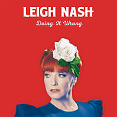 Play & Download Doing It Wrong by Leigh Nash | Napster