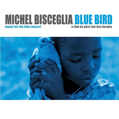 Blue Bird by Michel Bisceglia