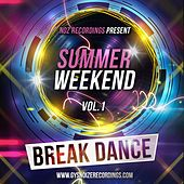 Summer Weekend - Break Dance Vol. 1 by Various Artists