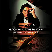 Play & Download Black and Tan Fantasy by Stefano Bollani Trio | Napster