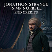 Play & Download Jonathan Strange & Mr Norrell End Credits by L'orchestra Cinematique | Napster