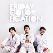 Play & Download Colorfication by Friday | Napster