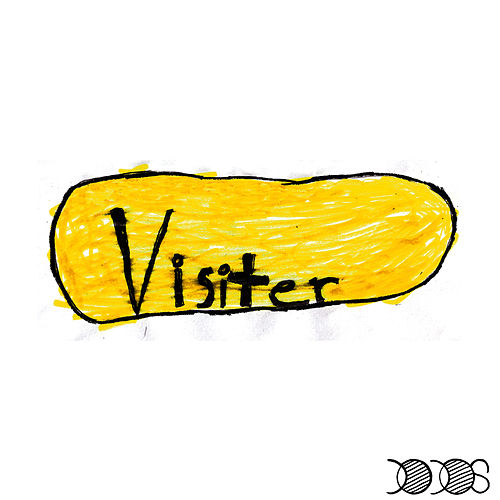 Play & Download Visiter by The Dodos | Napster
