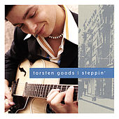 Play & Download Steppin´ by Torsten Goods | Napster