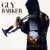 Play & Download The Amadeus Project by Guy Barker | Napster