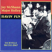 Play & Download Havin' Fun by Major Holley | Napster