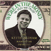 We're In The Money by Keith Ingham
