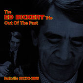 Play & Download Out Of The Past by Ed Bickert | Napster