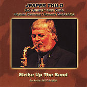 Play & Download Strike Up The Band by Jesper Thilo | Napster