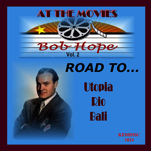 At the Movies by Bob Hope