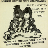 Have A Rotten Christmas Vol. 2 by Various Artists