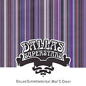 Play & Download Crazy by Dallas Superstars | Napster