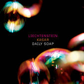 Play & Download Daily Soap by Liechtenstein | Napster