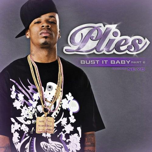 Bust It Baby Part 2 [Feat. Ne-yo] by Plies